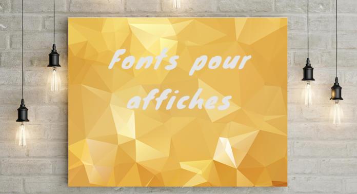 Fonts pour affiches